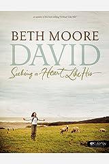David - Bible Study Book (Updated Edition): Seeking a Heart Like His Paperback