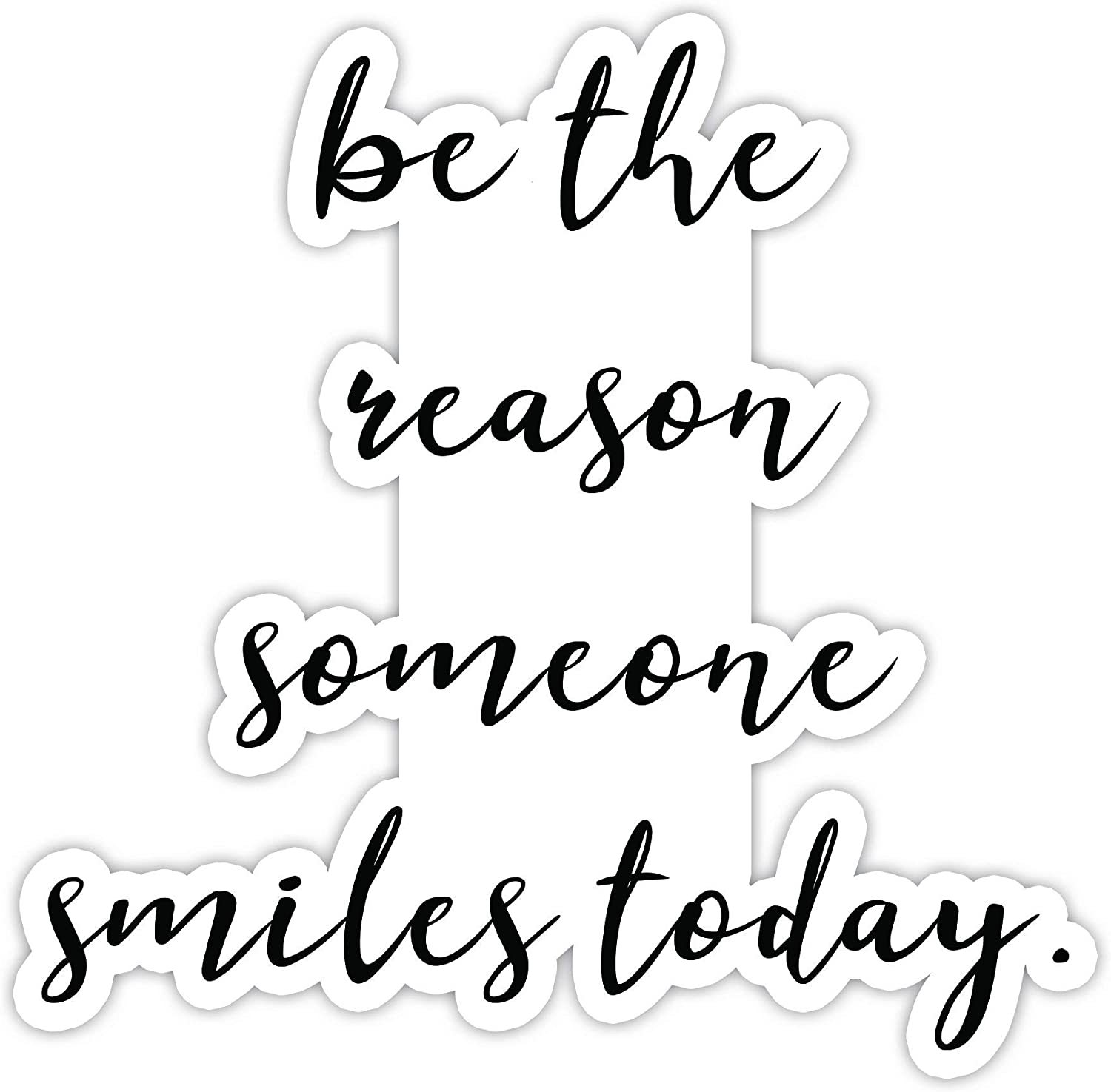 "Be The Reason Someone Smiles Inspirational Quote Stickers - 2 Pack - Laptop Stickers - 2.5"" x 3"" Vinyl Decal - Laptop, Phone, Tablet Vinyl Decal Sticker (2 Pack)"