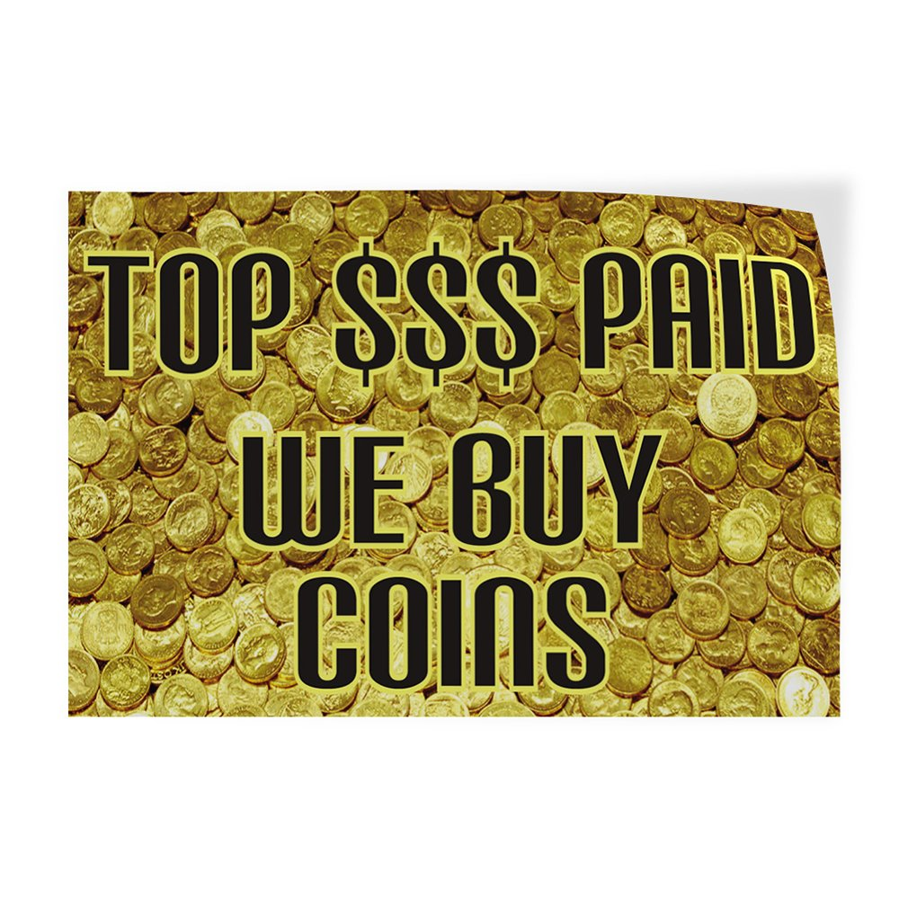 69inx46in Decal Sticker Multiple Sizes Top $$$ Paid We Buy Coins Business Buy Outdoor Store Sign Black One Sticker