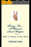 Being Nice--A Winner's Secret Weapon