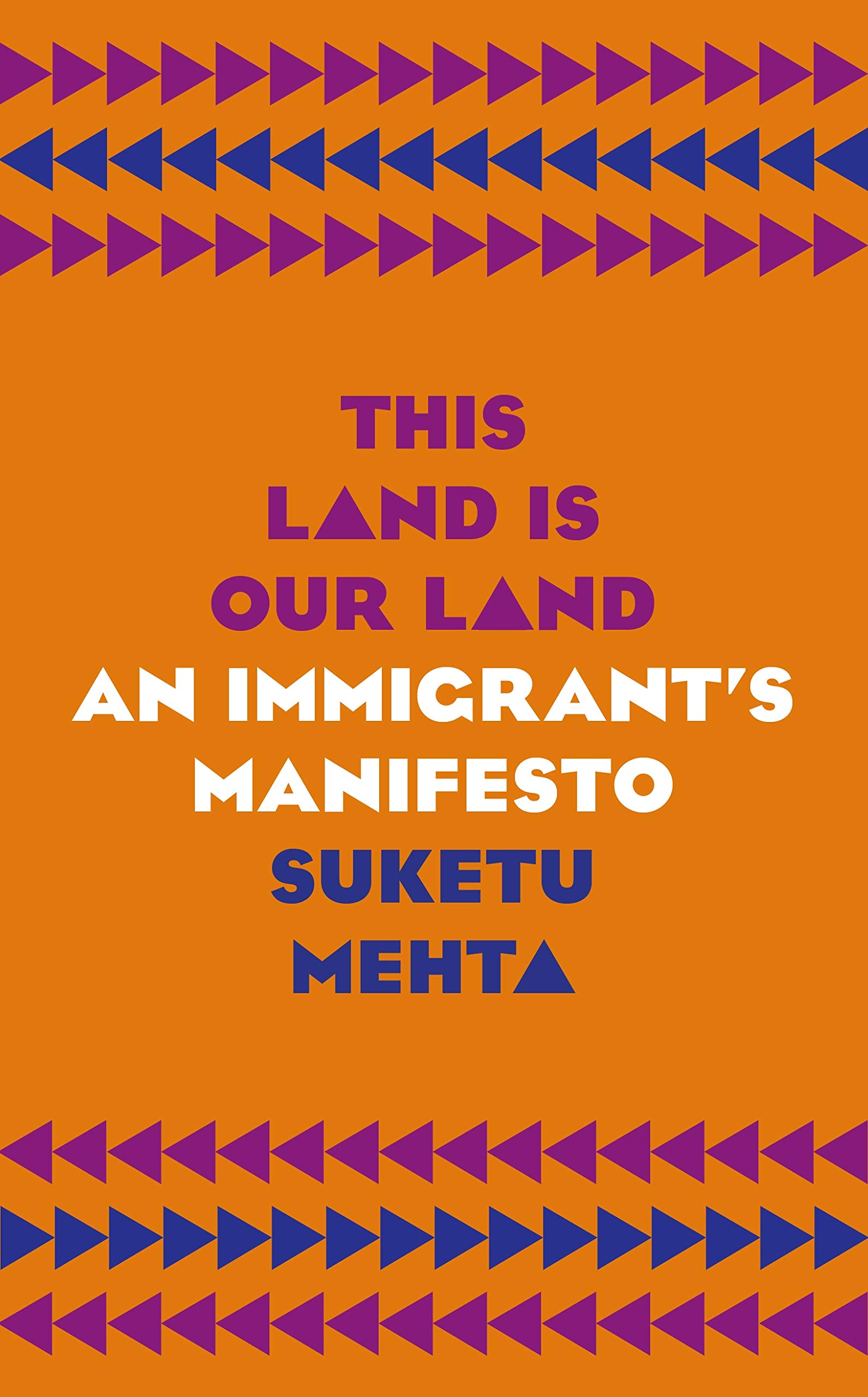 Image result for this land is our land: an immigrant's manifesto
