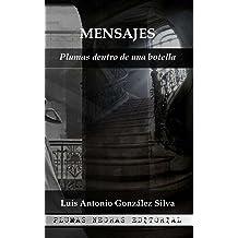 Mensajes: plumas dentro de una botella (Spanish Edition)