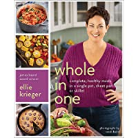 Image for Whole in One: Complete, Healthy Meals in a Single Pot, Sheet Pan, or Skillet