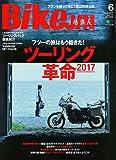 BikeJIN(ばいくじん) 2017年 06 月号 [雑誌]