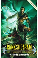 Rankshetram : Part 1: Demise of the demon king Kindle Edition