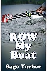 Gay Erotica: Row My Boat Kindle Edition