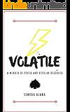Volatile: A Memoir of Poker and Bipolar Disorder