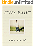 Stray Bullet (Kindle Single)