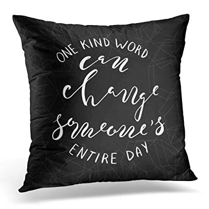 Ual Quotes | Amazon Com Golee Throw Pillow Cover One Kind Word Can Change