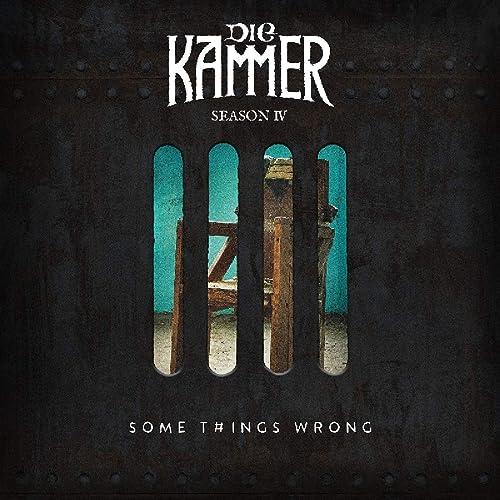 Die Kammer - Some T#ings Wrong