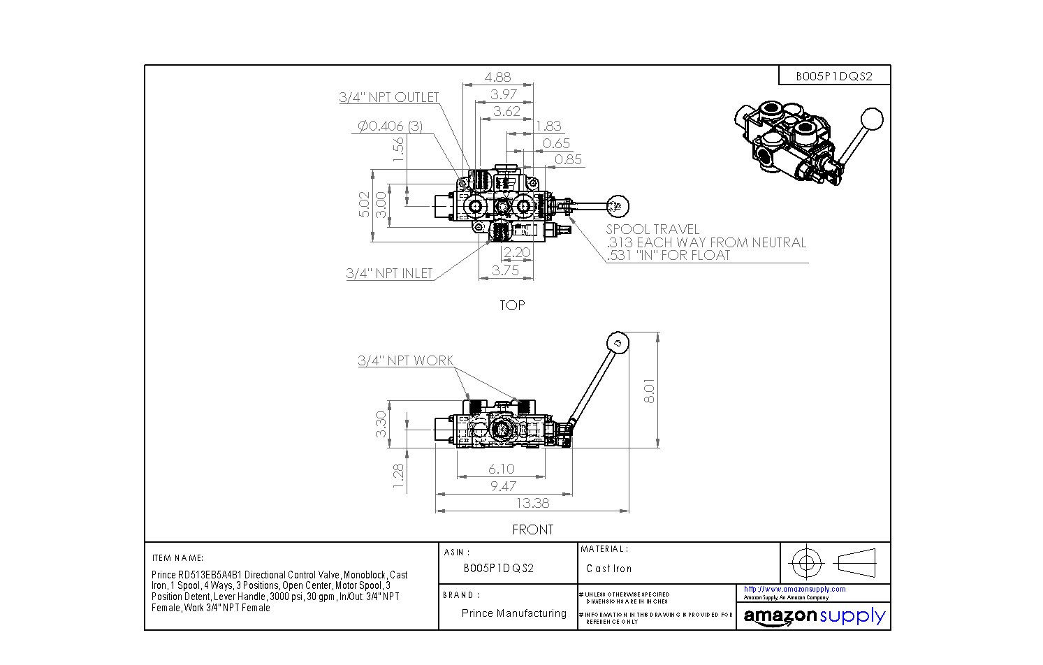 Open Center 30 gpm 3 Position Detent Work 3//4 NPT Female 1 Spool 3000 psi Motor Spool Monoblock Lever Handle Cast Iron 3 Positions In//Out: 3//4 NPT Female 4 Ways Prince RD513EB5A4B1 Directional Control Valve