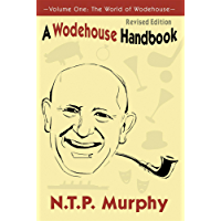 A Wodehouse Handbook: Vol. 1 the World of Wodehouse