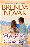Big Girls Don't Cry (Dundee, Idaho series Book 6)