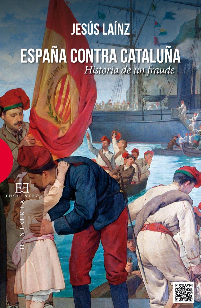 España contra Cataluña (Ensayo): Amazon.es: Laínz Fernández, Jesús ...