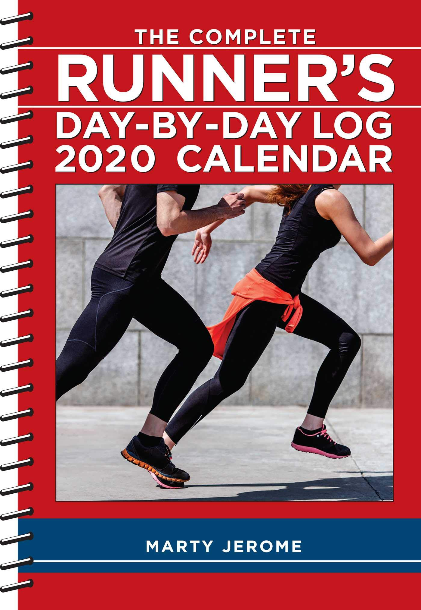 The Complete Runners Day-By-Day Log 2020 Calendar: Marty ...