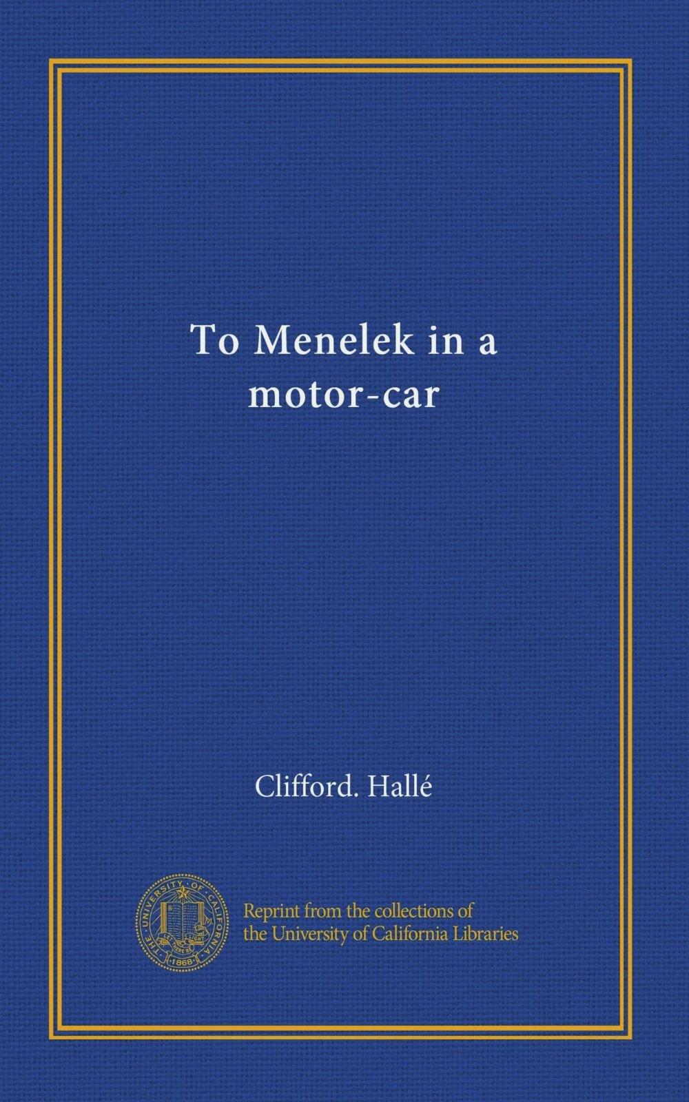 Download To Menelek in a motor-car pdf