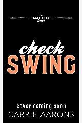 Check Swing (Callahan Family Book 3) Kindle Edition