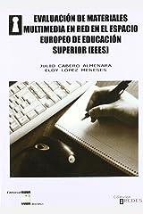 Evaluación de materiales multimedia en red en el espacio europeo de educación superior Paperback