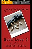 Hood Love 3: Take Heed To The Warnings