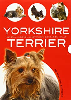 Yorkshire Terrier (Mi Mascota El Perro / My Pet Dog) (Spanish Edition)