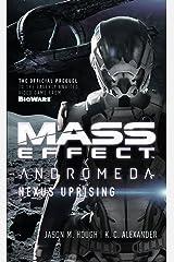 Mass Effect - Andromeda: Nexus Uprising Mass Market Paperback