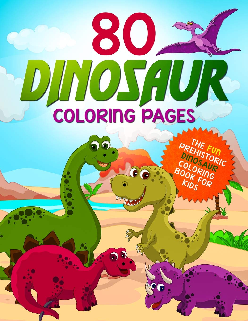 80 Dinosaur Coloring Pages: The Fun Prehistoric Dinosaur ...