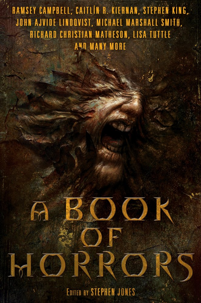 A Book Of Horrors Stephen Jones 9781250018526 Amazon Com Books