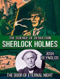 The Door of Eternal Night (Sherlock Holmes: The Science of Deduction Book 2)