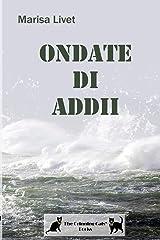 Ondate di Addii (Italian Edition) Paperback
