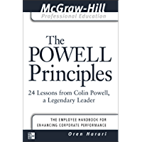 The Powell Principles: 24 Lessons from Colin Powell, a Lengendary Leader (The McGraw-Hill Professional Education Series…