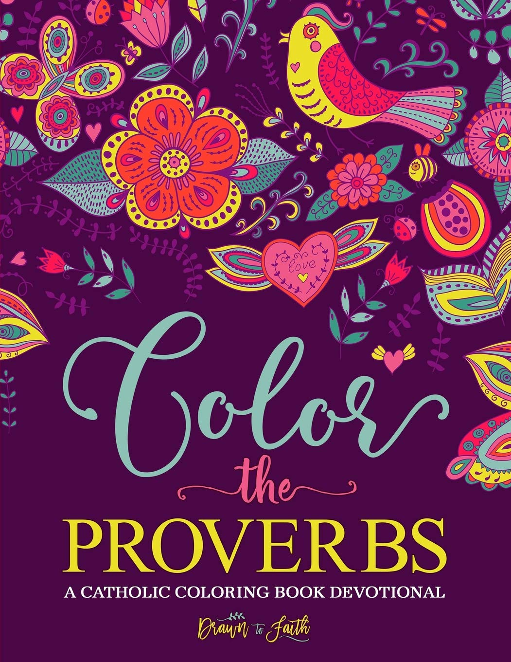Amazon.com: Color the Proverbs: A Catholic Coloring Book Devotional ...