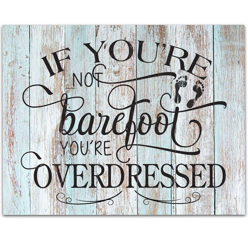 If You're Not Barefoot You're Overdressed – Typography Art Print