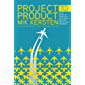 Project to Product: How to Survive and Thrive in the Age of Digital Disruption with the Flow Framework