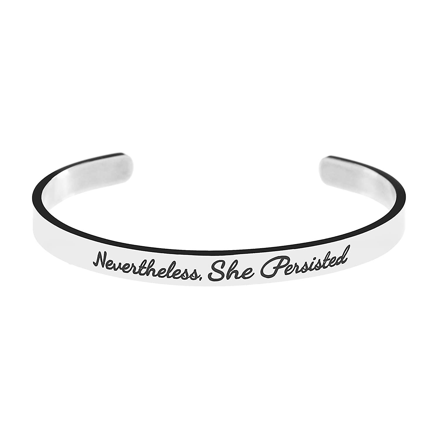 Yiyang Cuff Bracelet for Teen Girls Stainless Steel Bangle for Women Engraved Inspirational Quote Feminist Message Nevertheless She Persisted