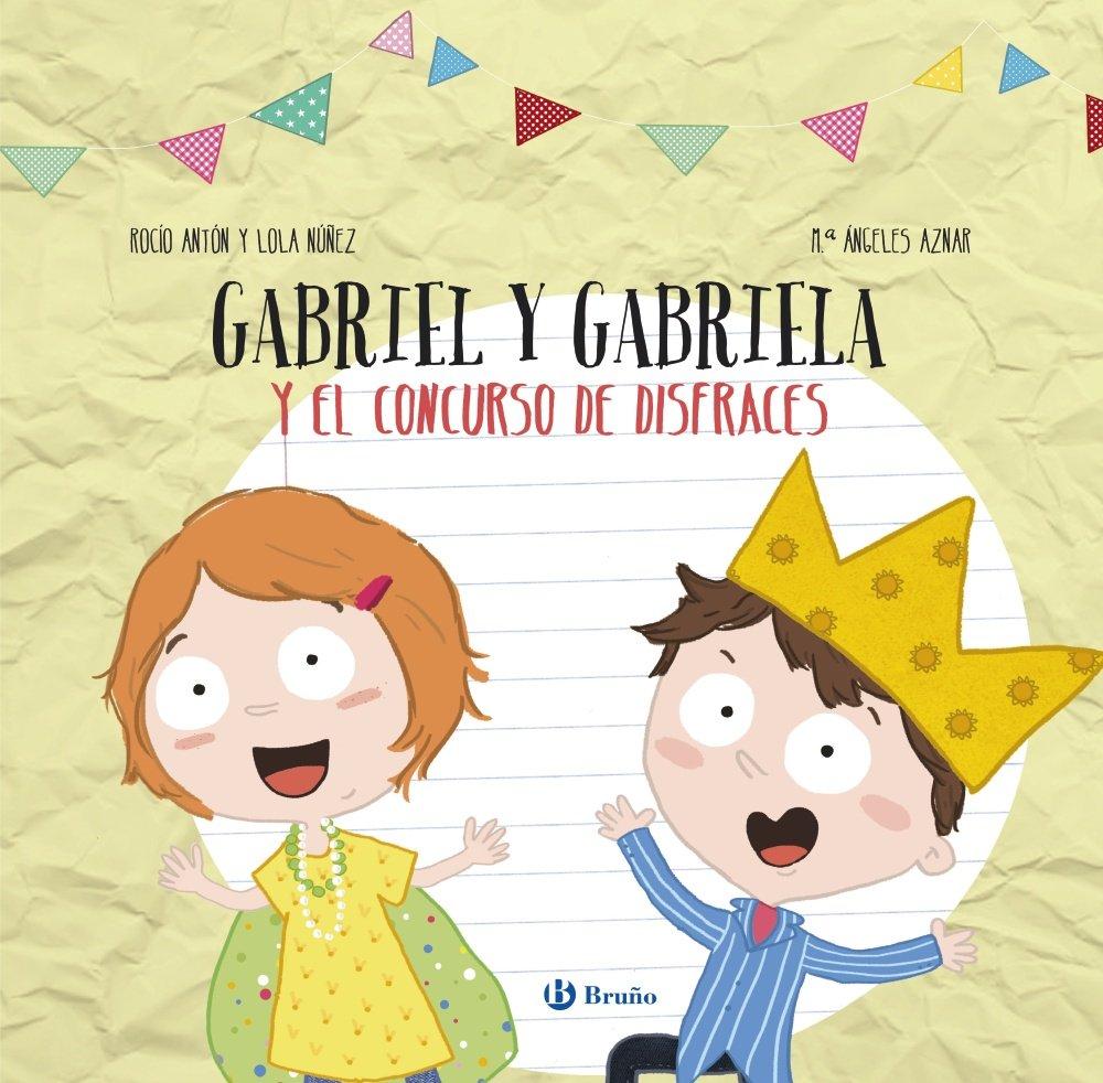 Gabriel y Gabriela y el concurso de disfraces Castellano - A Partir De 3 Años - Manipulativos Libros Para Tocar, Jugar Y Pintar , Pop-Ups - Otros ...