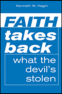 Blueprint for building strong faith kindle edition by kenneth w faith takes back what the devils stolen malvernweather Gallery