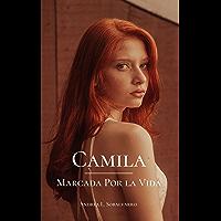Camila: Marcada por la Vida