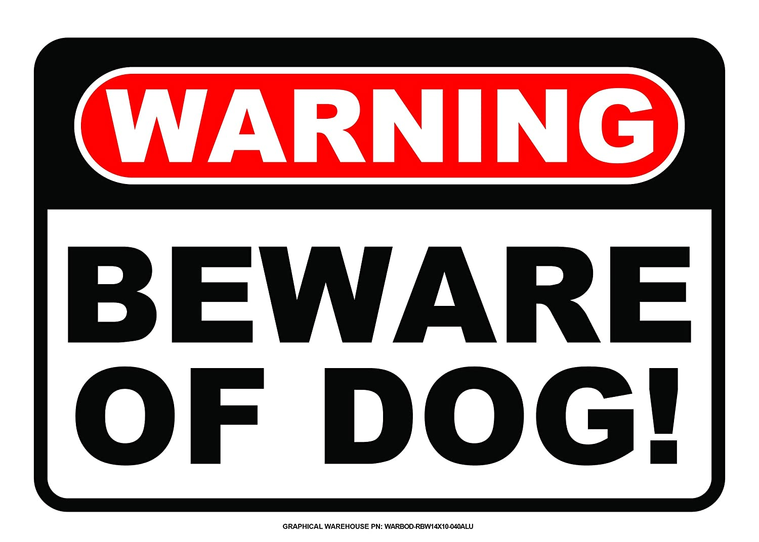Beware of Dog Sign Warning Sign by Graphical Warehouse 10 x 14 Vibrant Color Contrast Red//White//Black Easy Mounting, Mounted on Sturdy styrene Plastic