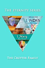 The Crofter Trilogy (The Eternity Series Book 4)
