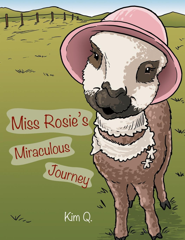 Read Online Miss Rosie's Miraculous Journey pdf epub