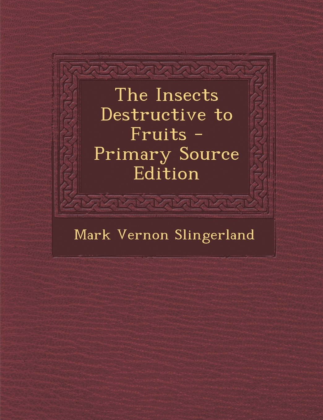 The Insects Destructive to Fruits ebook