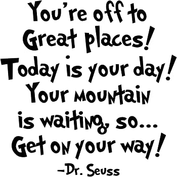 Funny Quote | Amazon Com Dr Seuss Inspirational Wall Decals These Funny Quote