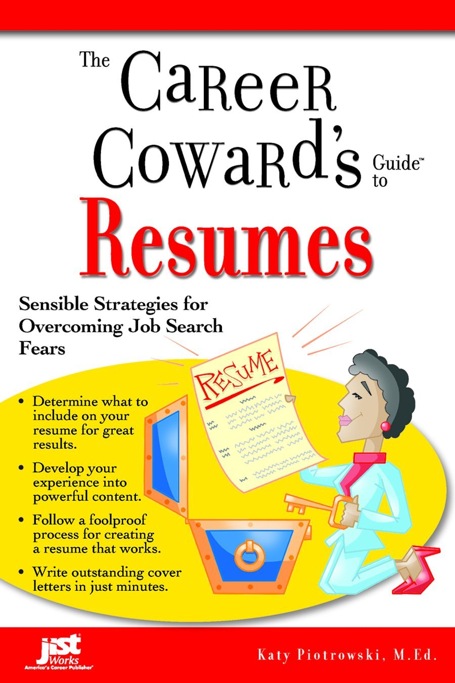 Download The Career Coward's Guide To Resumes: Sensible Strategies for Overcoming Job Search Fears ebook