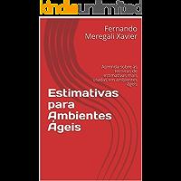 Estimativas para Ambientes Ágeis: Aprenda sobre as técnicas de estimativas mais usadas em ambientes ágeis