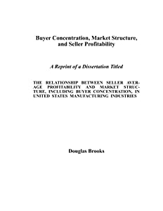 Buyer Concentration, Market Structure, and Seller Profitability