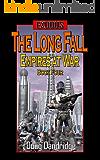 Exodus: Empires at War: Book 4: The Long Fall