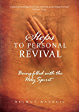 Steps to Personal Revival - Color Edition: Being filled with the Holy Spirit