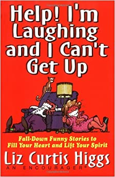 Help! I'm Laughing and I Can't Get Up: Fall-down Funny