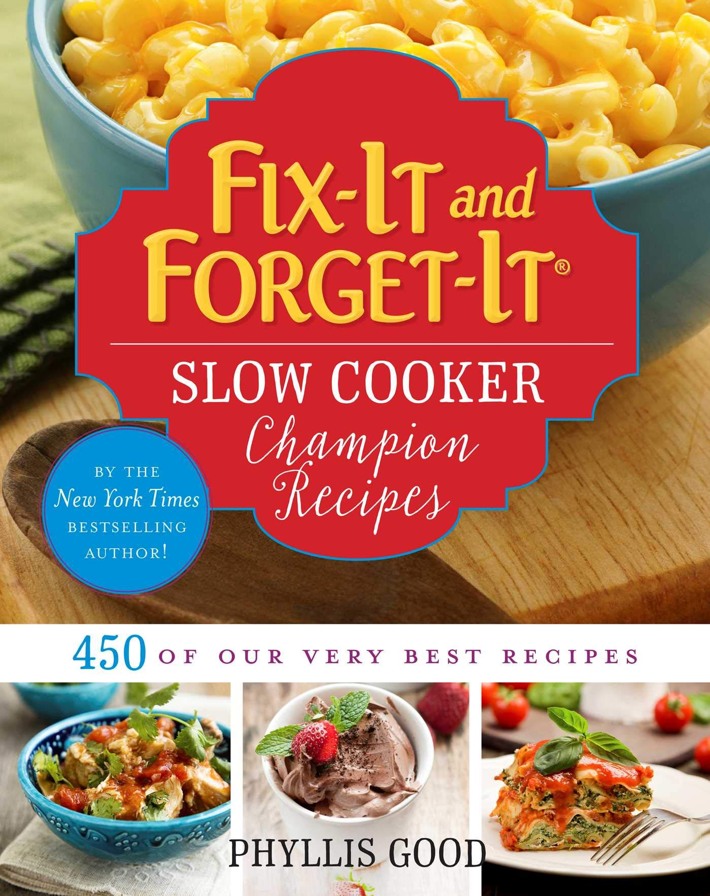 Fix-It and Forget-It Slow Cooker Champion Recipes: 450 of Our Very Best  Recipes: Phyllis Good: 9781680991253: Amazon.com: Books