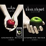 Twilight « dixième anniversaire » / À la vie, à la mort